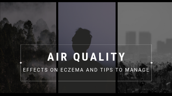 How Air Quality affects Eczema?