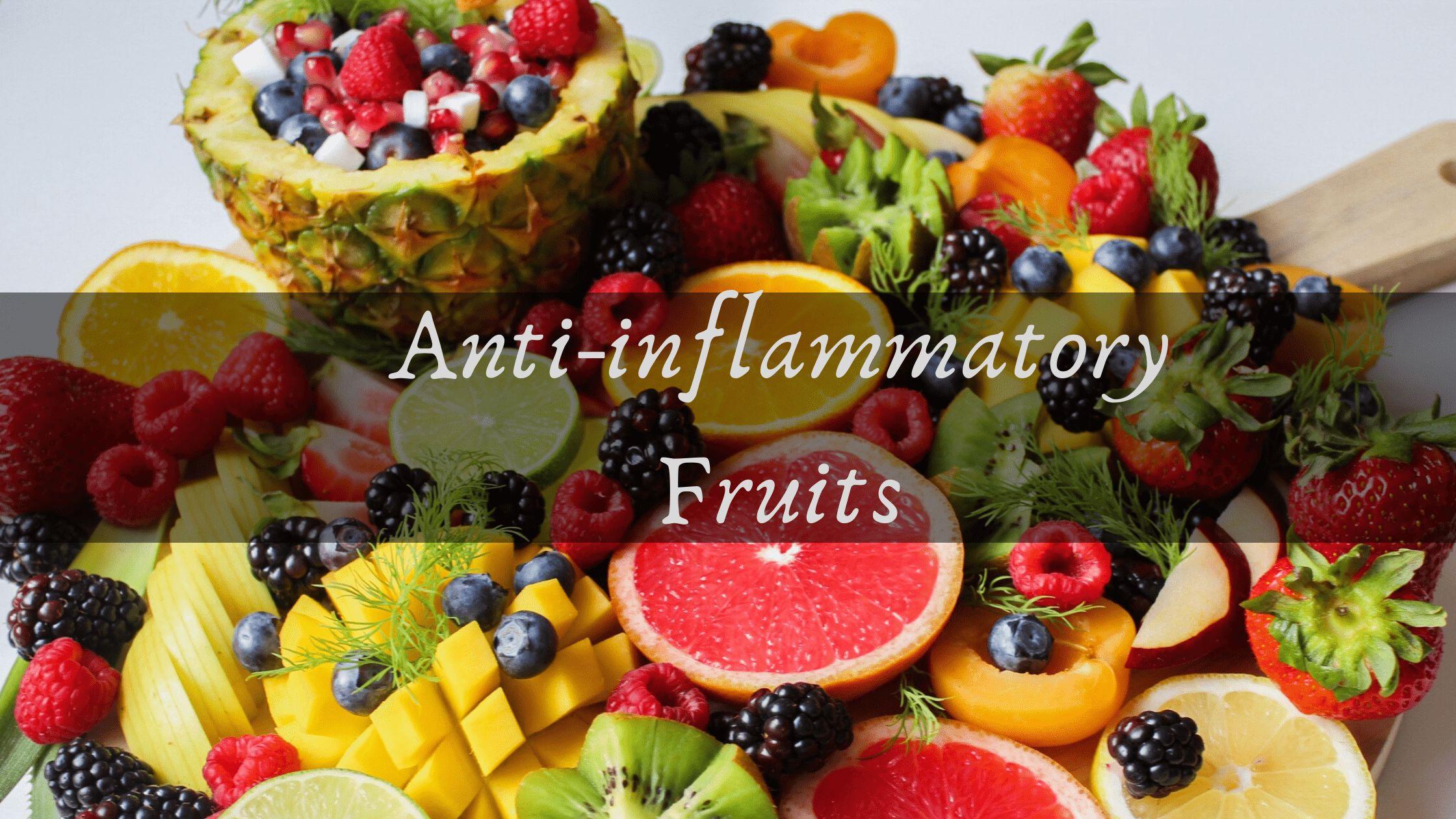 Anti Inflammatory fruits